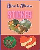 Sticker Album Blank: Sticker Organizer, Sticker Album For Collecting Stickers