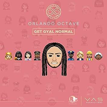 Get Gyal Normal