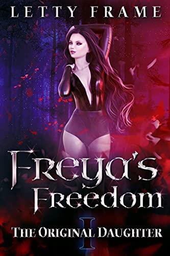 Freya's Freedom (The Original Daughter Book 1) (English Edition)