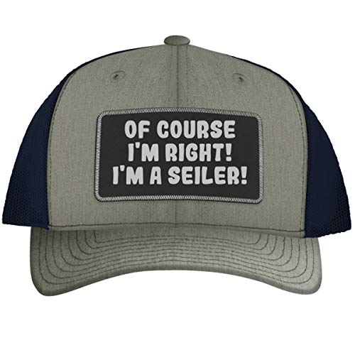 of Course I'm Right! I'm A Seiler! - Leather Black Patch Engraved Trucker Hat, Heather-Navy, One Size