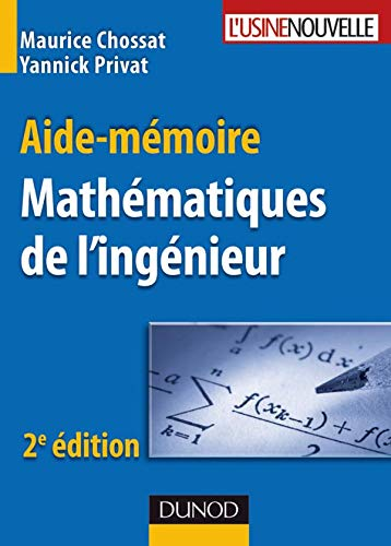 Aide-mémoire de mathématiques de l'ingénieur - 2ème édition