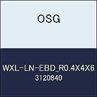 OSG 超硬ボール WXL-LN-EBD_R0.4X4X6 商品番号 3120840