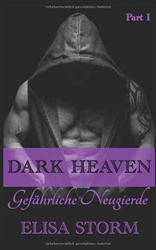 Dark Heaven: Gefährliche Neugierde (Part 1)
