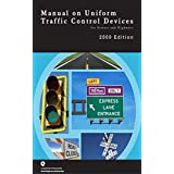 Manual on Uniform Traffic Control Devices 2009 Paperbound (English Edition)