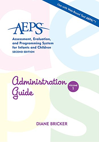 Administration Guide (AEPS: Assessment, Evalutaion, and...