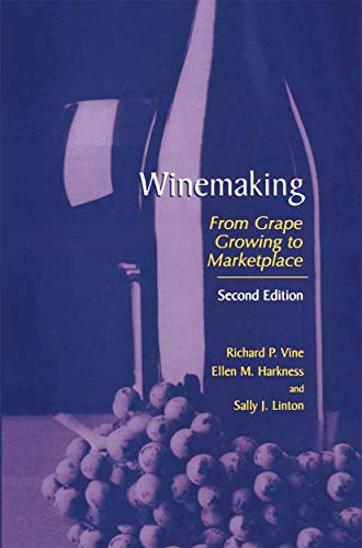 Winemaking: From Grape Growing to Marketplace (English Edition)