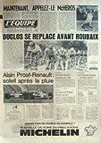 EQUIPE (L') [No 10930] du 06/07/1981 - MCENROE - LE HEROS - DUCLOS AVANT ROUBAIX - ALAIN PROST ET RENAULT - ESCRIME - CORNELIA HANISCH - RUGBY - LE XV DE FRANCE - ATHLETISME - FOOT - BORDEAUX ET SOCHAUX - JEU A XII - SYDNEY.