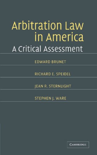 Arbitration Law in America: A Critical Assessment (English Edition)