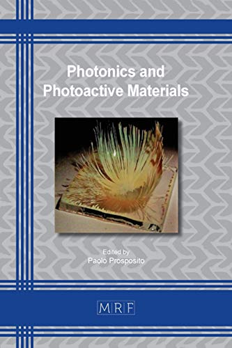Photonics and Photoactive Materials (Materials Research Proceedings, Band 16)