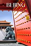 Beijing: Beijing travel notebook journal, 100 pages, contains Chinese proverbs, a perfect China gift or to write your own Beijing travel guide.