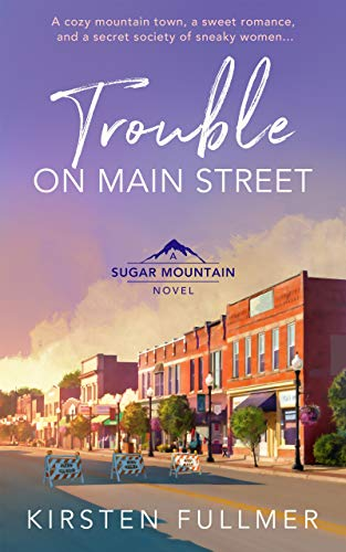 Trouble On Main Street by Kirsten Fullmer ebook deal