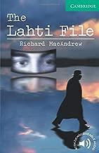 The Lahti File Level 3 (Cambridge English Readers)