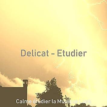 Delicat - Etudier