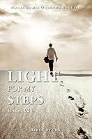 Light for My Steps: Volume 02