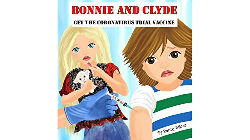 BONNIE AND CLYDE GET THE CORONAVIRUS TRIAL VACCINE (English Edition)