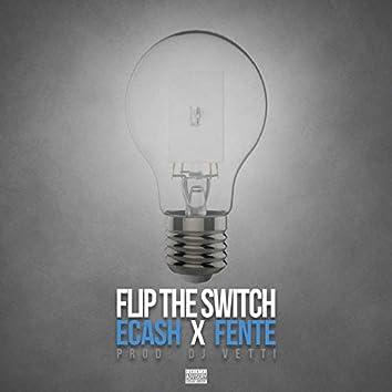Flip the Switch (feat. Fente)