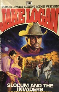 Slocum and the Invaders - Book #182 of the Slocum