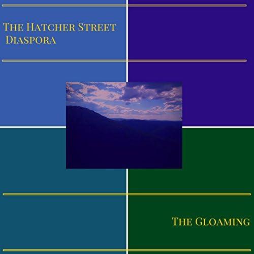 The Hatcher Street Diaspora