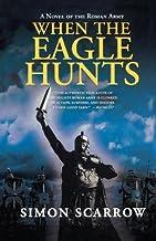 When the Eagle Hunts[WHEN THE EAGLE HUNTS][Paperback]