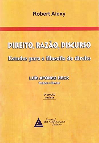 Direito, Razão, Discurso: Estudos Para A Filosofia Do Direito