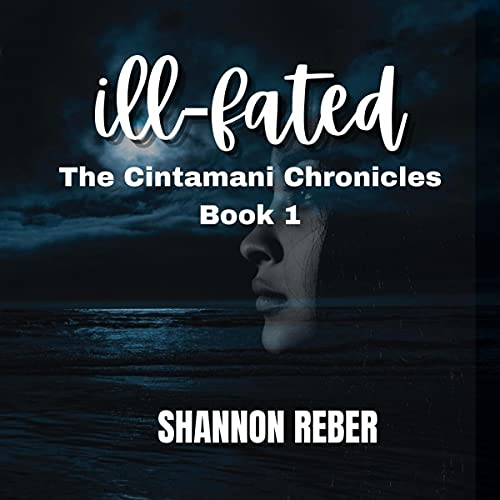 Ill-Fated Audiobook By Shannon Reber cover art