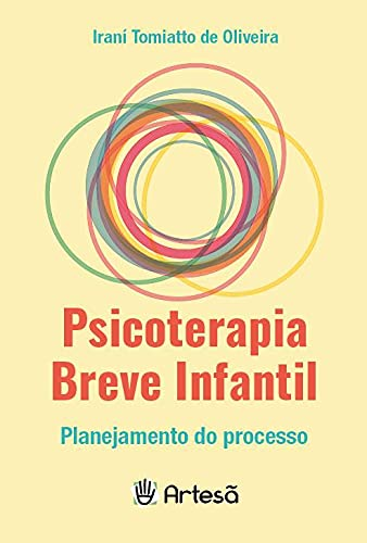 Psicoterapia Breve Infantil: Planejamento do Processo