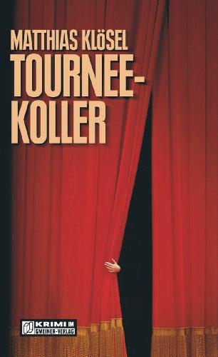 Buchseite und Rezensionen zu 'Tourneekoller (Kommissar Beckmann 1)' von Matthias Klösel
