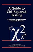 A Guide to Chi-Squared Testing (Wiley Series in Probability and Statistics)