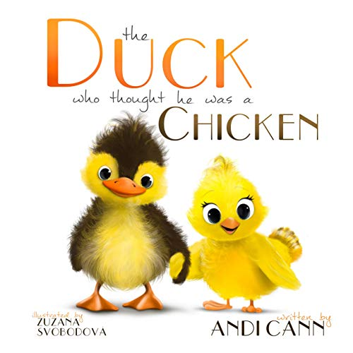 The Duck Who Thought He Was a Chicken (Critter Creek Farm Book 3)