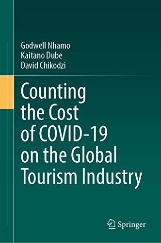 Counting the Cost of COVID-19 on the Global Tourism Industry