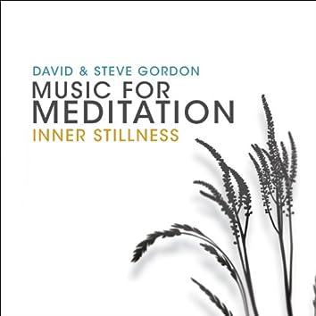 Music for Meditation - Inner Stillness