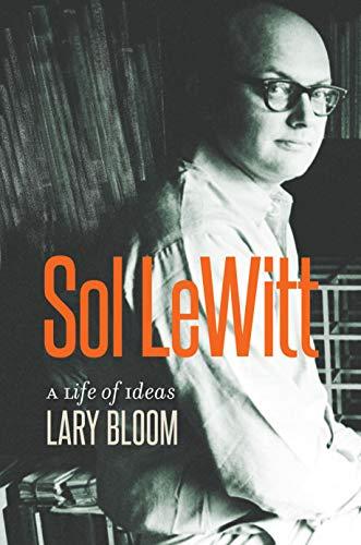 Sol Lewitt: A Life of Ideas
