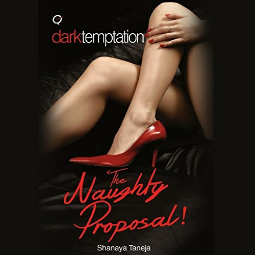The Naughty Proposal! audiobook cover art