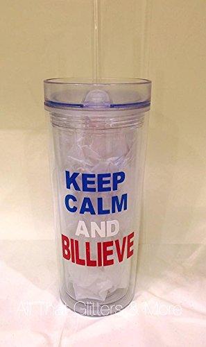 Tumbler Keep Calm and Billieve