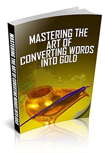 [Tips & Tricks] learn The Art of Writing & Turn Your Words into Money (English Edition)