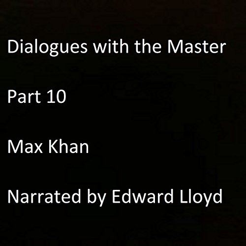 Dialogues with the Master: Part 10 audiobook cover art