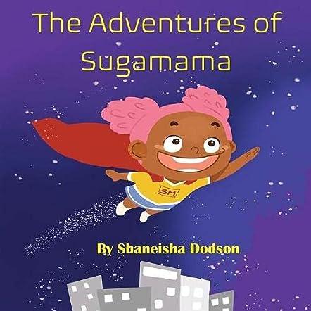 The Adventures of Sugamama