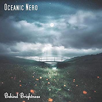 Behind Brightness (Remastered)