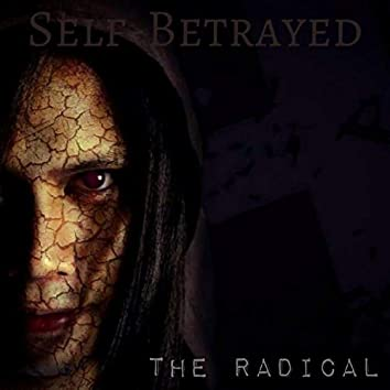 Self-Betrayed