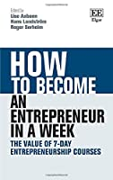 How to Become an Entrepreneur in a Week: The Value of 7-day Entrepreneurship Courses