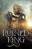Ruined King (Night Elves Trilogy Book 2) (English Edition)