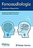 Fonoaudiologia: Avaliação e Diagnóstico