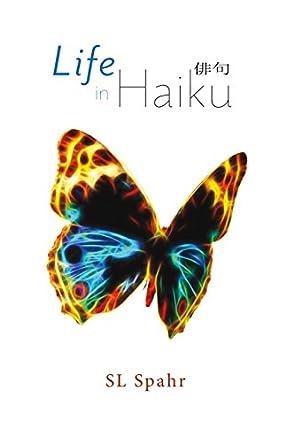 Life In Haiku