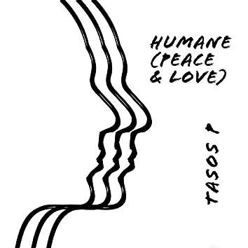 Humane (Peace & Love)