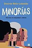 Minorías: Historias de desigualdad y valentía (Plan B)
