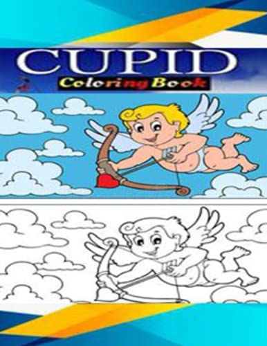 Cupid coloring book: for Kids and Adults with Fun, Easy, and Relaxing High-quality images