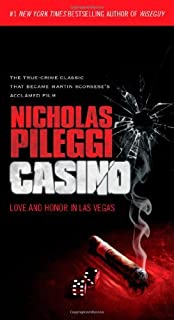 Casino: Love and Honor in Las Vegas by Nicholas Pileggi(2011-06-28)