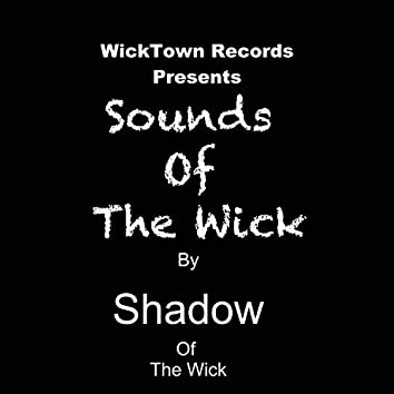 Sounds of the Wick