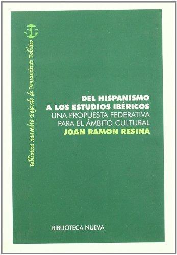 Del Hispanismo A Los Estudios Ibéricos (ARQUITECTURA / URBANISMO)