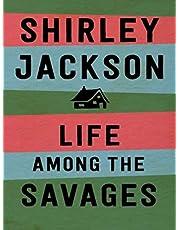 Life Among the Savages (English Edition)